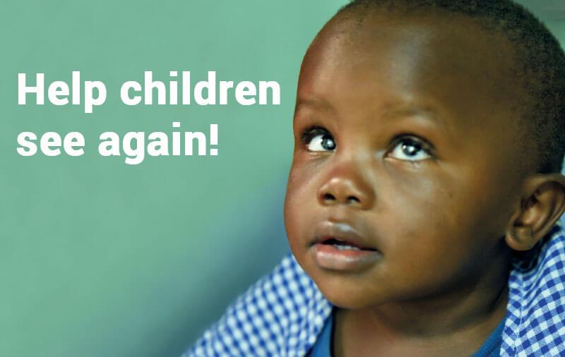 Help children see again