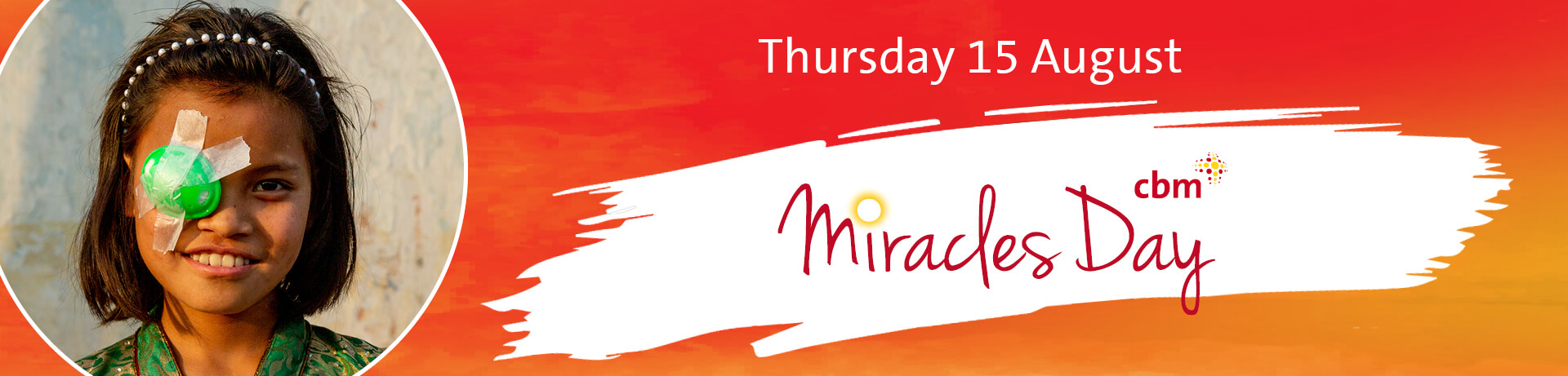 Miracles Day Thursday 15th August